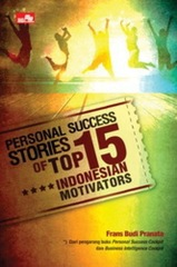 Personal Success Stories of Top 15 Indonesian Motivators