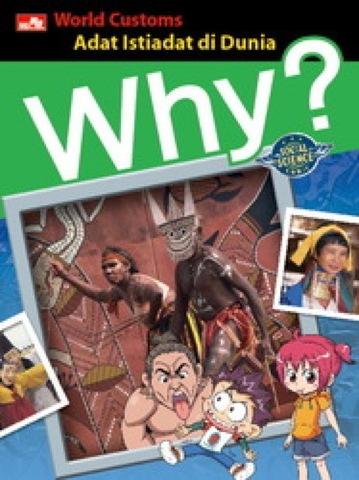 Why? World Custom - Adat Istiadat di Dunia