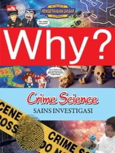Why? Crime Science - Sains Investigasi