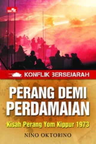 Konflik Bersejarah - Perang Demi Perdamaian - Kisah Perang Yom Kippur 1973