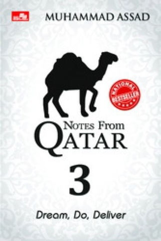 Notes from Qatar 3 : Dream, Do, Deliver