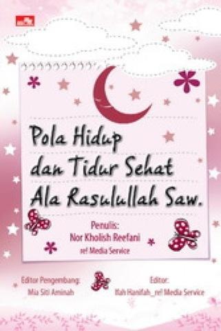 Pola Hidup dan Tidur Sehat ala Rasullah Saw