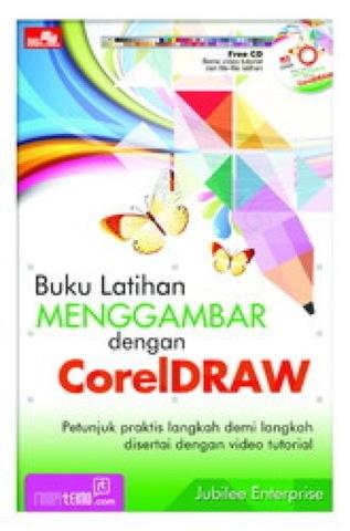 Buku Latihan Menggambar dengan CorelDRAW + CD