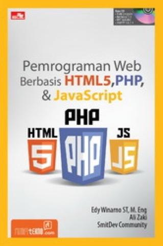 Pemrograman Web Berbasis HTML 5,PHP, dan Javascript + CD