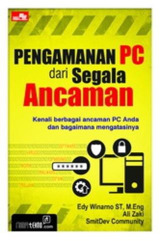 Pengamanan PC dari Segala Ancaman