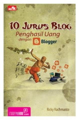 10 Jurus Blog Penghasil Uang dengan Blogger