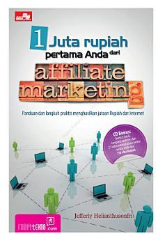 1 Juta Rupiah Pertama Anda dari Affiliate Marketing