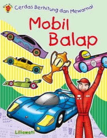 Cerdas Berhitung dan Mewarnai : Mobil Balap