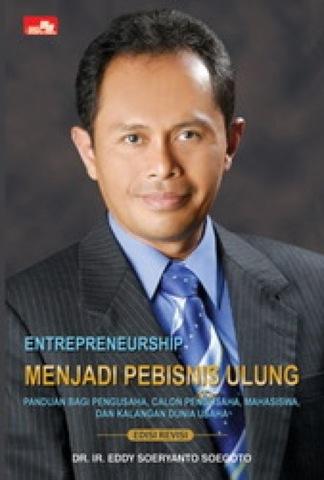 Entrepreneurship Menjadi Pebisnis Ulung Edisi Revisi