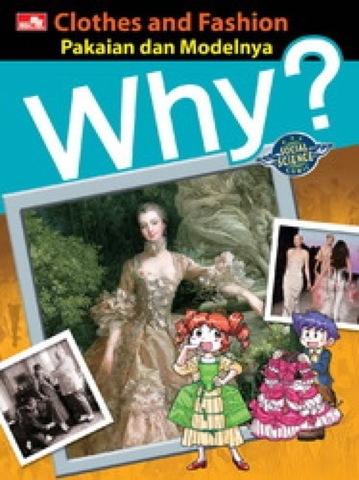 why? Clothes and Fashion - Pakaian dan Modelnya