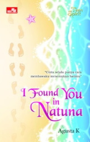 Teen Spirit: I Found You in Natuna