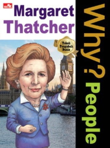 Why? People - Margaret Thatcher