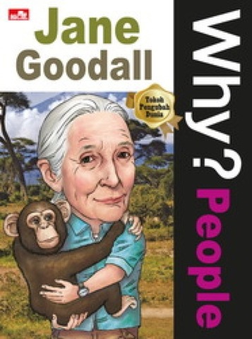 Why? People-Jane Goodall