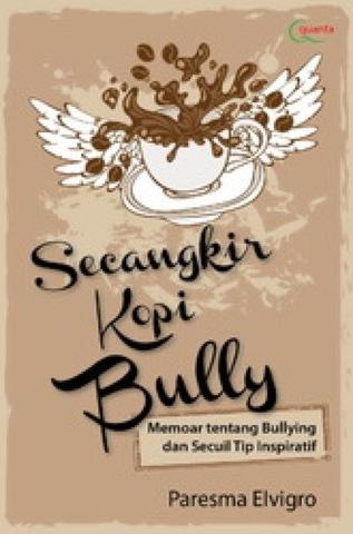 Secangkir Kopi Bully