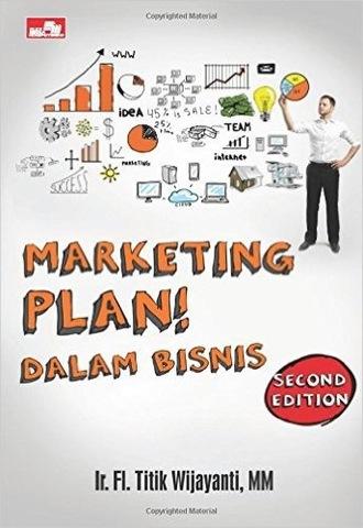 Marketing Plan! dalam Bisnis (second edition)