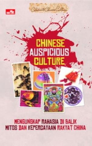 Celebrate Chinese Culture: Chinese Auspicious Culture