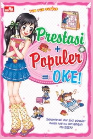 Ten-Ten:  Prestasi + Populer = OKE!