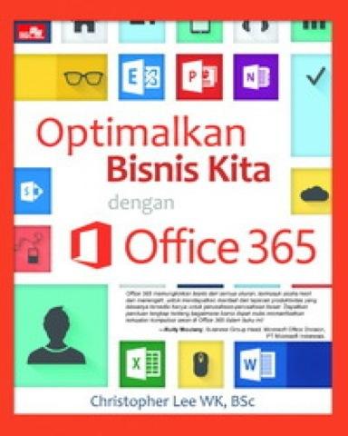 Optimalkan Bisnis Kita dengan Office 365