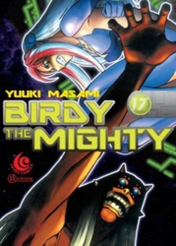 LC: Birdy The Mighty 17