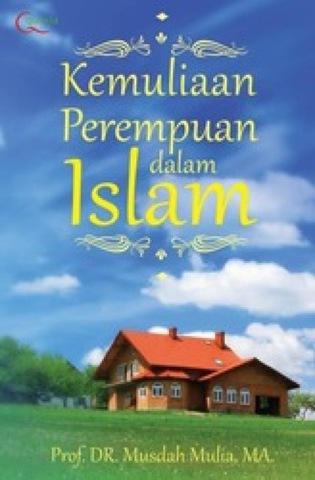 Kemuliaan Perempuan dalam Islam