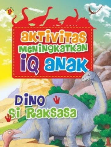 Aktivitas meningkatkan IQ Anak: Dino Si Raksasa