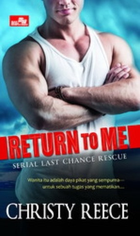 CR: Return to Me; Kembalilah