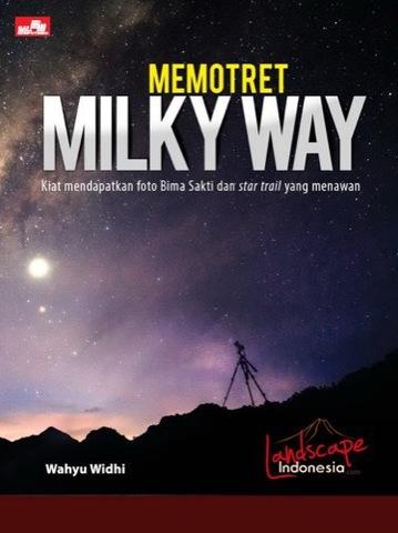 Memotret Milky Way