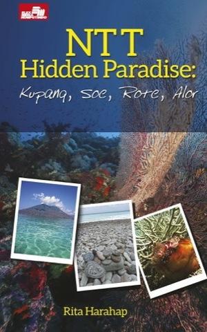 NTT Hidden Paradise: Kupang, Soe, Rote, Alor