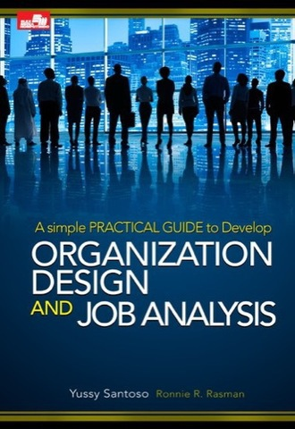 Organization Design & Job Analysis Edisi Revisi
