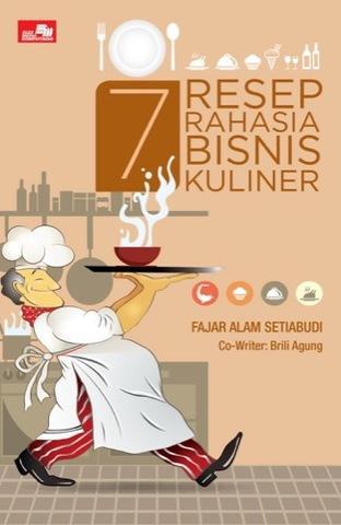 7 Resep Rahasia Berbisnis Kuliner