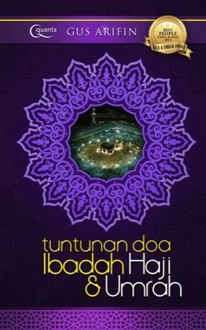 Tuntunan Doa Ibadah Haji & Umrah