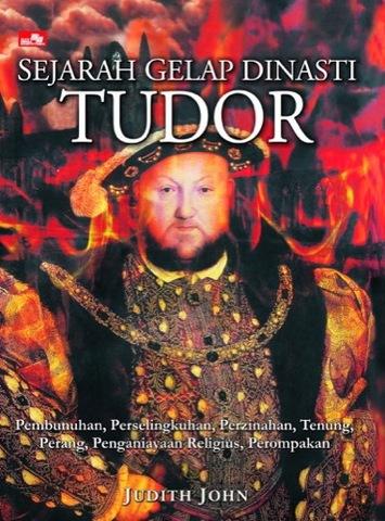 Sejarah Gelap Dinasti Tudor