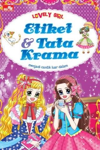 Lovely Girl: Etiket & Tata Krama
