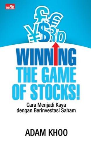 WINNING THE GAME OF STOCKS! Cara Menjadi Kaya dengan Berinvestasi Saham