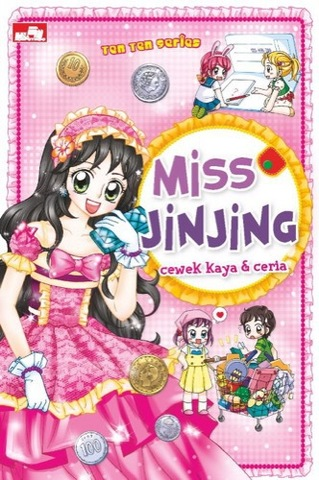 Ten Ten: Miss Jinjing, cewek kaya & ceria