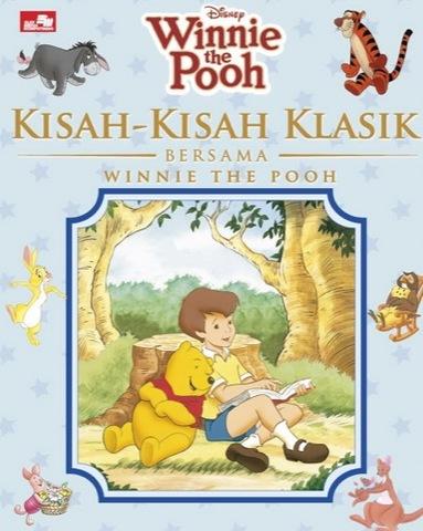 Kisah-Kisah Klasik Bersama Winnie the Pooh