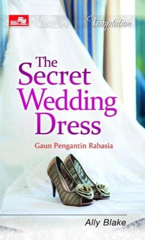 HQ Tempt: The Secret Wedding Dress; Gaun Pengantin Rahasia