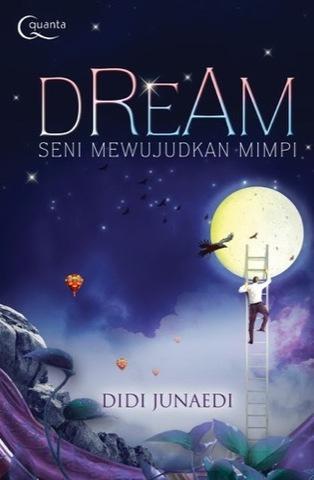 Dream: Seni Mewujudkan Mimpi