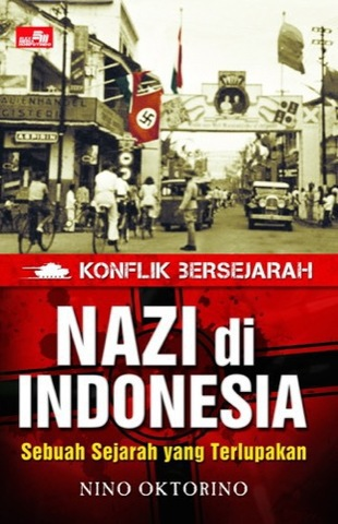Nazi di Indonesia: Sebuah Sejarah yang Terlupakan