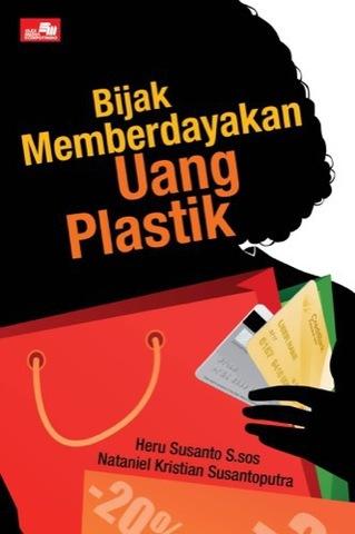 Bijak Memberdayakan Uang Plastik