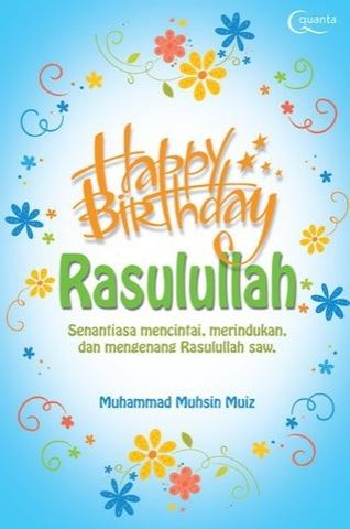 Happy Birthday Rasulullah