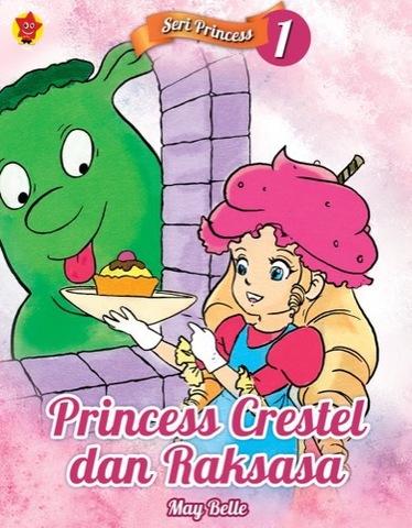 Seri Princess 1: Princess Crestel dan Raksasa