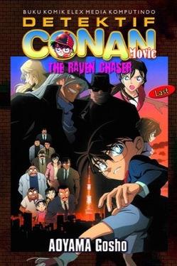 Conan Movie : The Raven Chaser Last Aoyama Gosho