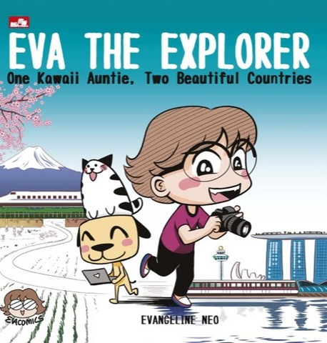 Eva The Explorer: One Kawaii Auntie, Two Beautiful Countries