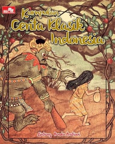 Kumpulan Cerita Klasik Indonesia