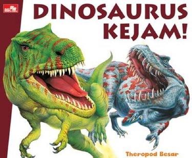 Dinosaurus Kejam!