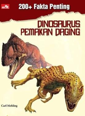 200+ Fakta Penting: Dinosaurus Pemakan Daging