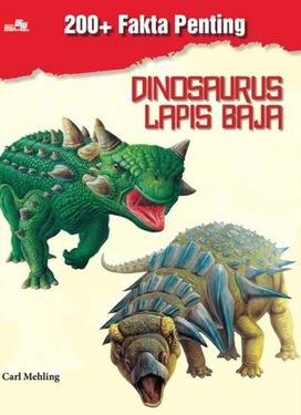 200+ Fakta Penting: Dinosaurus Lapis Baja