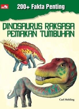 200+Fakta Penting. Dinosaurus Raksasa Pemakan Tumbuhan