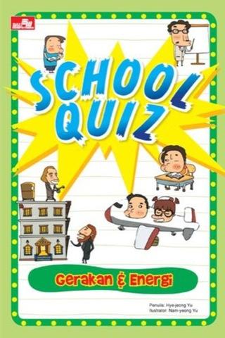 School  Quiz - Gerakan & Energi